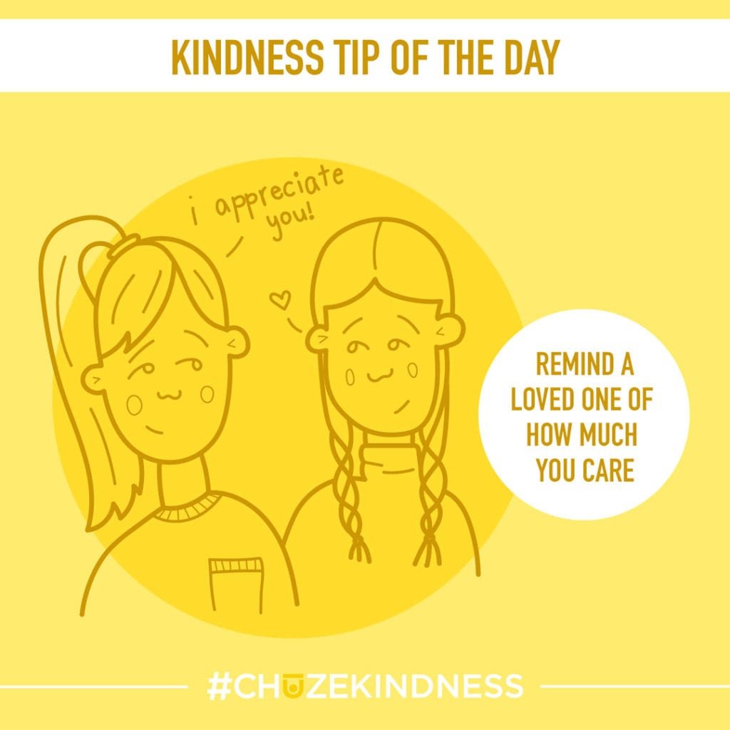 """Yellow Kindness Tip Of The Day graphic with an illustration of two girls that says, """"Remind a loved one of how much you care."""""""