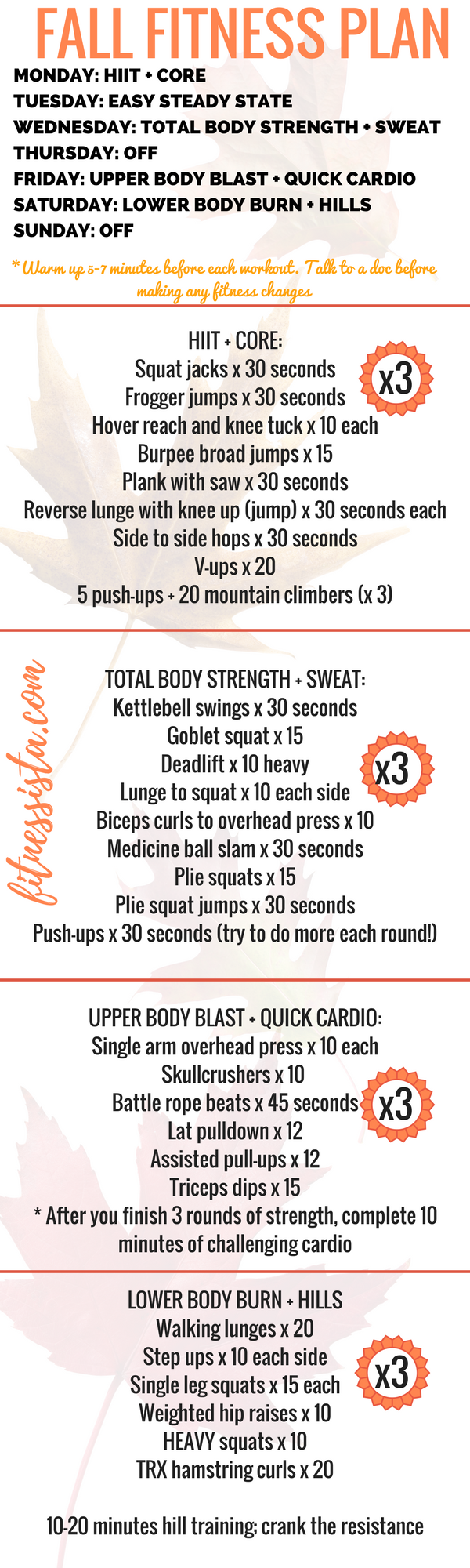 A full fall fitness plan! Perfect for the next time you don't know what to do at the gym, or are looking for a plan to change up your routine. Cardio, strength, HIIT and rest. fitnessista.com