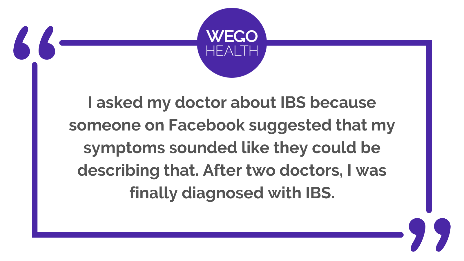 WEGO Health Patient influencer quote about sharing specific medical condition information