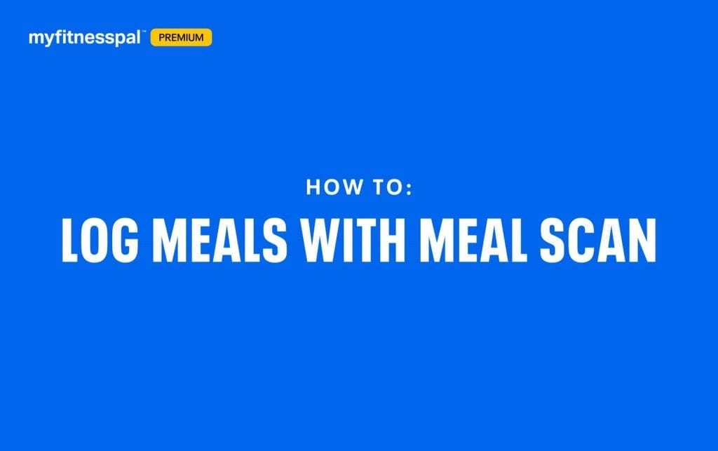How to Log Meals With Meal Scan